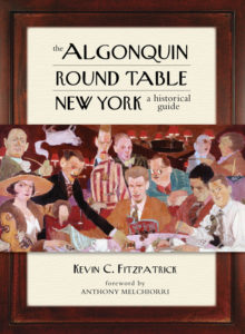 Algonquin Round Table New York: A Historical Guide (Lyons Press)