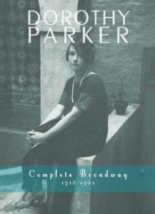 Dorothy Parker Complete Broadway