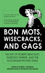 Bon Mots, Wisecracks, and Gags